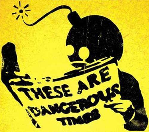 dangeroustimes